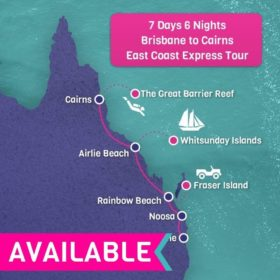 Cairns to Brisbane East Coast Express Tour - 7 Days 6 Nights