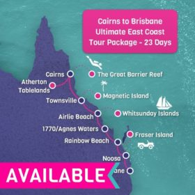 Cairns to Brisbane ULTIMATE East Coast Tour Package - 23 days