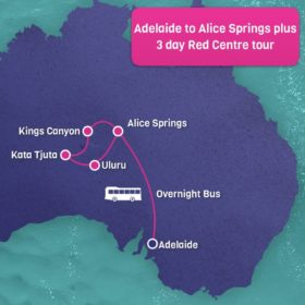Adelaide to Alice Springs Bus plus 3 Day Red Centre Tour