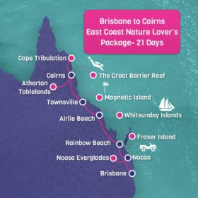 Brisbane to Cairns East Coast Nature Lover's Package - 21 Days