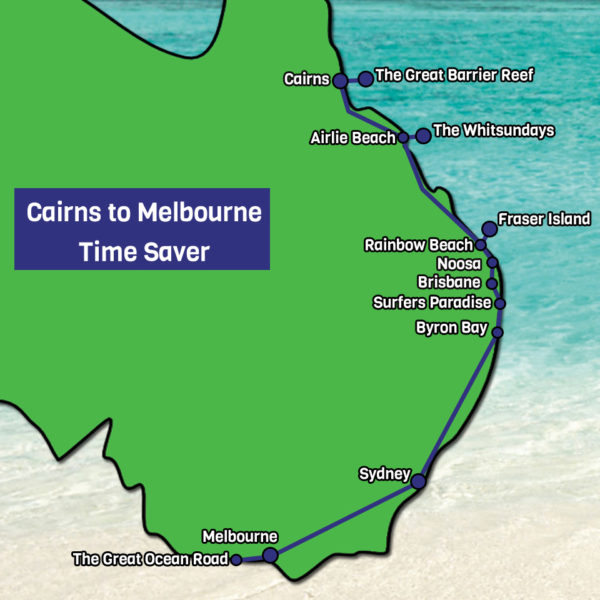 Cairns to Melbourne Time Saver tour map