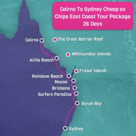 Cairns to Sydney CHEAP AS CHIPS East Coast Tour Package - 26 days