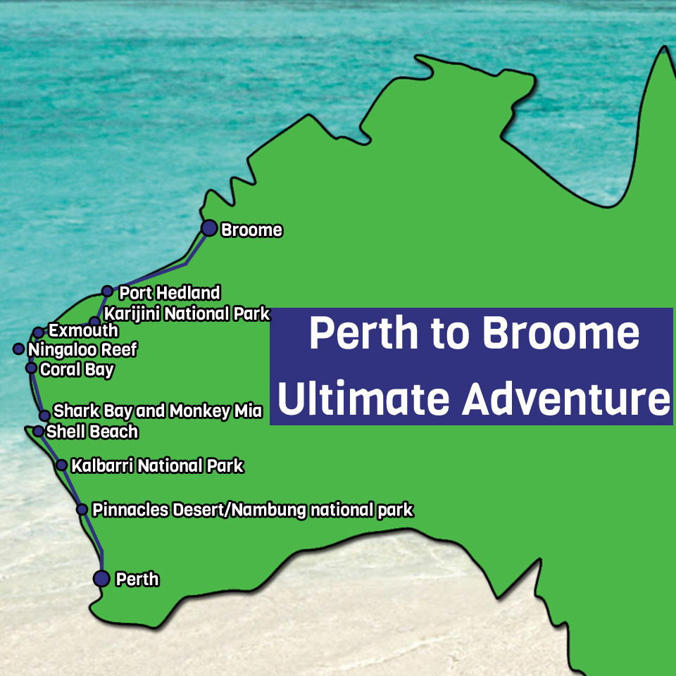 Perth to Broome Ultimate Adventure