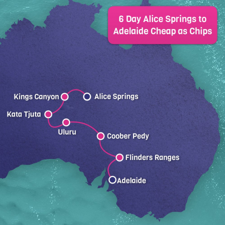 Cheap as Chips Alice Springs to Adelaide 6 Days