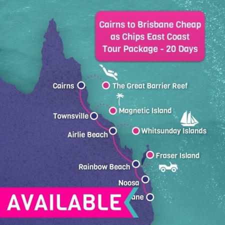 Cairns to Brisbane Cheap as Chips East Coast Tour Package