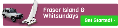 Fraser Island and Whitsundays